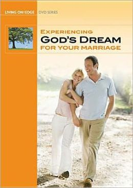 Experiencing God's Dream for Your Marriage Study Guide