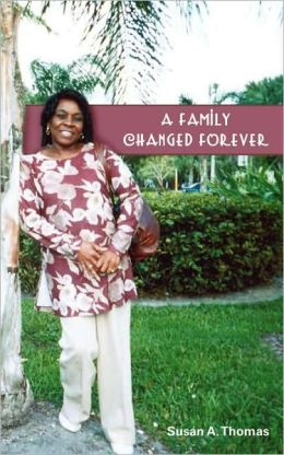A Family Changed Forever