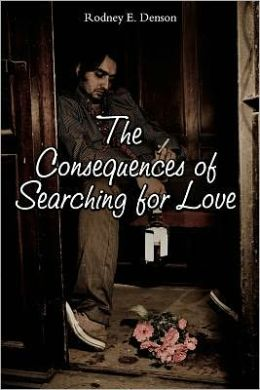 The Consequences of Searching for Love