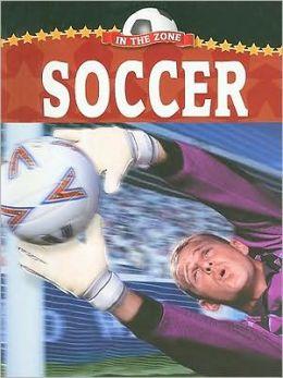 Soccer (In the Zone Series)