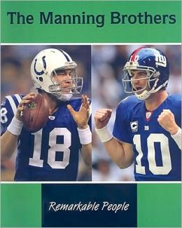 Manning Brothers: Remarkable People