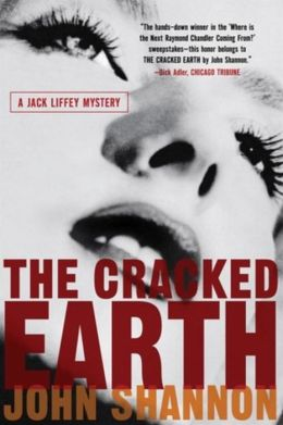 The Cracked Earth (Jack Liffey Series #2)