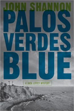 Palos Verdes Blue (Jack Liffey Series #11)