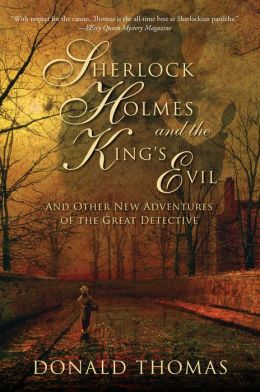 Sherlock Holmes and the King's Evil: And Other New Tales Featuring the World's Greatest Detective