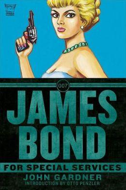 James Bond: For Special Services: A Novel
