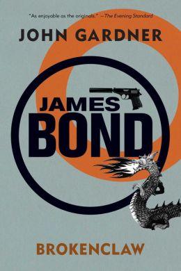 James Bond: Brokenclaw: A 007 Novel