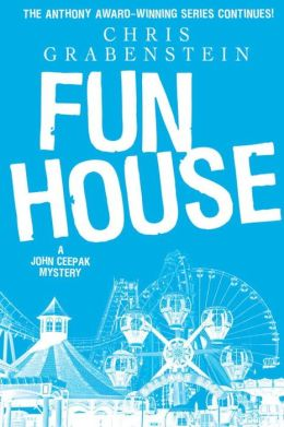 Fun House (John Ceepak Series #7)