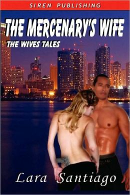 The Mercenary's Wife [The Wives Tales 4]