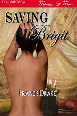 Saving Brigit [The Passionate PIs 2] (Siren Publishing Menage & More)
