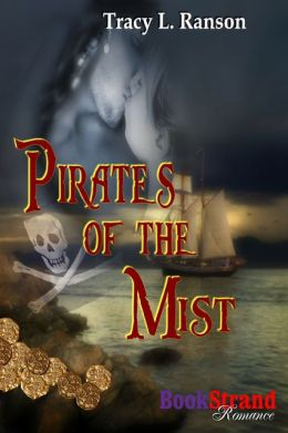 Pirates of the Mist (BookStrand Publishing Romance)