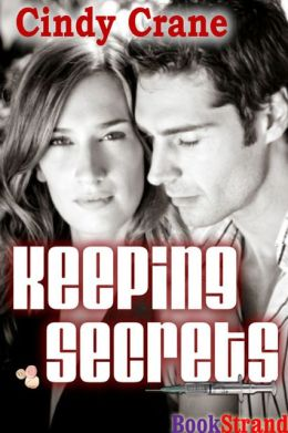 Keeping Secrets (BookStrand Publishing Romance)