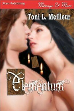 Elementum (Siren Publishing Menage And More)