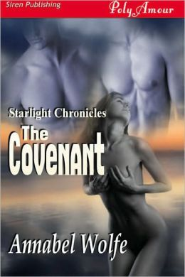 The Covenant [The Starlight Chronicles 2] (Siren Publishing PolyAmour)