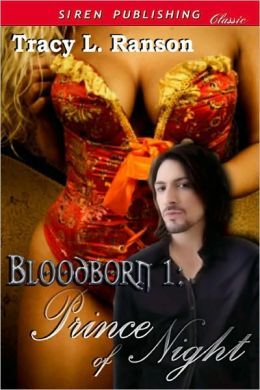 Prince of Night [Bloodborn 1] (Siren Publishing Classic)