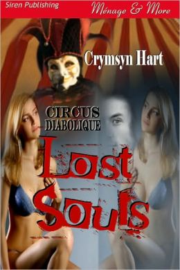 Lost Souls [Circus Diabolique] (Siren Publishing Menage Amour)
