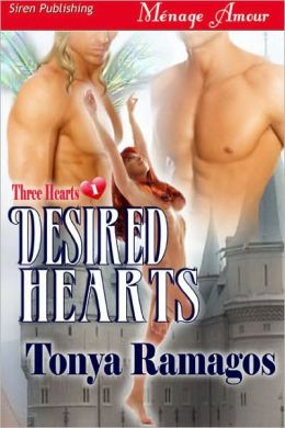 Desired Hearts [Three Hearts 1] (Siren Publishing Menage Amour)