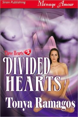 Divided Hearts [Three Hearts 2] (Siren Publishing Menage Amour)