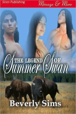 The Legend of Summer Swan [The Witness Tree 1] (Siren Publishing Menage Amour)