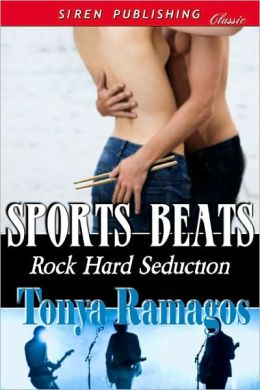 Sports Beats [Rock Hard Seduction 3] (Siren Publishing Classic)