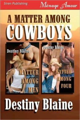 A Matter Among Cowboys [A Matter Among Men, A Matter Among Four] (Siren Menage Amour)