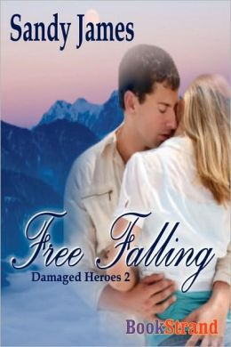 Free Falling [Damaged Heroes, Book 2] (Bookstrand Publishing)