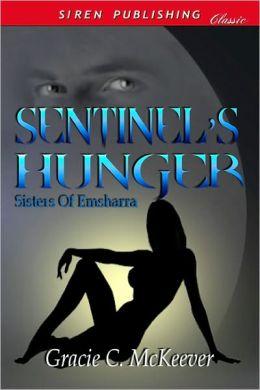 Sentinel's Hunger [Sisters of Emsharra 3] (Siren Publishing Classic)