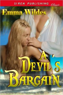 A Devil's Bargain (Siren Publishing Classic)