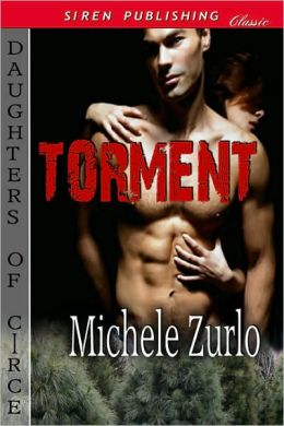 Torment [Daughters of Circe 1] (Siren Publishing Classic)