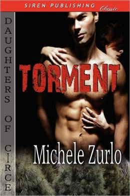 Torment [Daughters Of Circe] (Siren Publishing Classic)