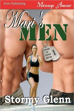 Mari's Men [Lovers Of Alpha Squad 1] (Siren Menage Amour 45)