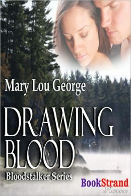 Drawing Blood (BookStrand Publishing Romance)