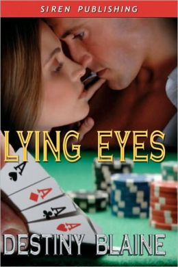 Lying Eyes (Siren Publishing)