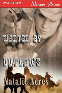 Wanted By Outlaws (Siren Menage Amour #43)