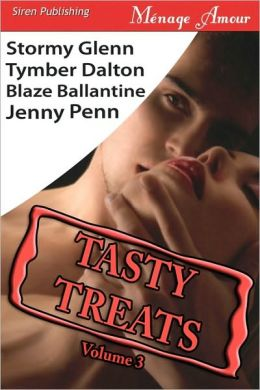 Tasty Treats Anthology, Volume 3: Man To Man/Boiling Point/Swan Song/Claiming Kristen (Siren Menage Amour Series)