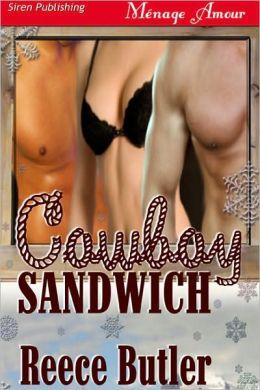Cowboy Sandwich (Siren Publishing Menage Amour)