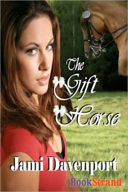 The Gift Horse [Evergreen Dynasty Series] (Bookstrand Publishing)