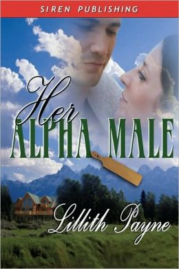 Her Alpha Male (Siren Publishing)