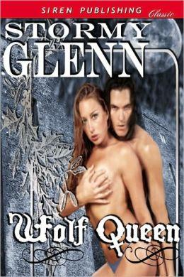 Wolf Queen (Siren Publishing Classic)