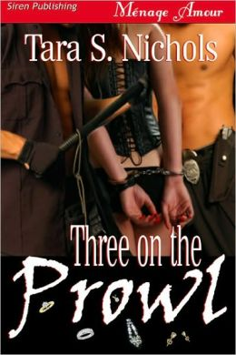 Three on the Prowl (Siren Publishing Menage Amour)