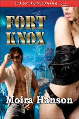 Fort Knox (Siren Publishing Classic)