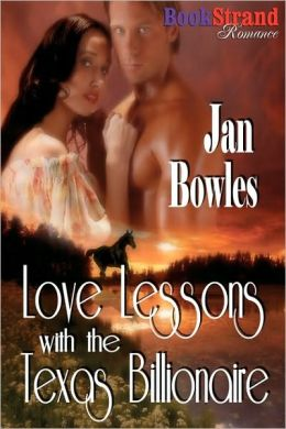 Love Lessons with the Texas Billionaire (Bookstrand Publishing Romance)