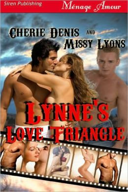 Lynne's Love Triangle [Twisted Sex Games 1] (Siren Publishing Ménage Amour)