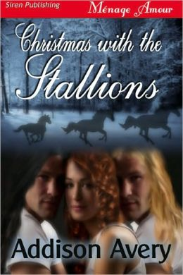 Christmas with the Stallions (Siren Publishing Menage Amour)
