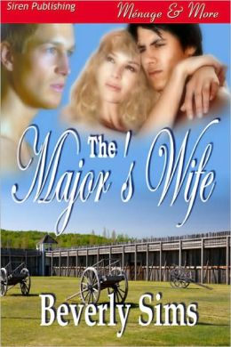 The Major's Wife [The Witness Tree 2] (Siren Publishing Menage and More)
