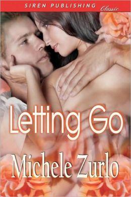 Letting Go [Awakenings 1] (Siren Publishing Classic)