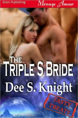 The Triple S Bride [Tasty Treats 10] (Siren Publishing)