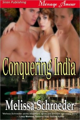 Conquering India [Texas Temptations] (Siren Publishing Menage Amour)