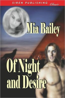 Of Night and Desire (Siren Publishing Classic)