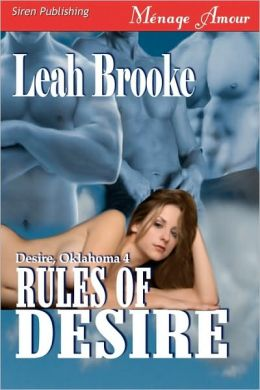 Rules Of Desire [Desire, Oklahoma 4] (Siren Publishing Menage Amour)