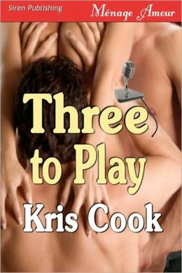 Three to Play (Siren Publishing Menage Amour)
